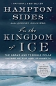 In the Kingdom of Ice: The Grand and Te...