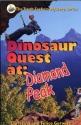 Dinosaur Quest At: Diamond Peak (The Truth Seekers Mystery Series)
