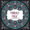 Mandala Magic: Amazing Mandalas Coloring Book for Adults (Color Magic)