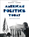 American Politics Today (Essentials Fourth Edition)