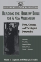 Reading the Hebrew Bible for a New Millennium, Volume 2: Form, Concept, and Theological Perspective (Studies in Antiquity & Christianity)