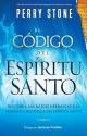El Código del Espíritu Santo: Descubra las raíces hebraicas y la presencia histórica del Espíritu Santo (Spanish Edition)