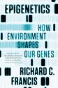 Epigenetics: How Environment Shapes Our Genes