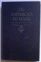 The American Hymnal for English Speaking People Everywhere