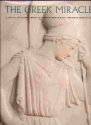 The Greek Miracle: Classical Sculpture from the Dawn of Democracy, the Fifth Century B.C.