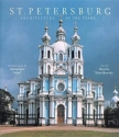 St. Petersburg: Architecture of the Tsars