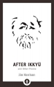 After Ikkyu and Other Poems (Shambhala Pocket Library)