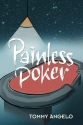 Painless Poker