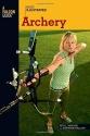Basic Illustrated Archery (Basic Illustrated Series)
