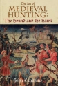 The Art of Medieval Hunting: The Hound and the Hawk