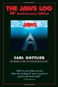 The Jaws Log: 30th Anniversary Edition (Newmarket Insider Filmbook)