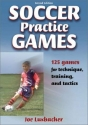 Soccer Practice Games - 2nd Edition