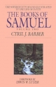 The Books of Samuel: The Sovereignty of God Illustrated in the Lives of Samuel, Saul, and David, Vol. 2