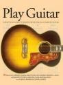 Play Guitar: A Practical Guide to Playing Rock, Folk & Classical Guitar