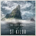 The Lost Songs Of St Kilda