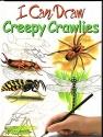 I Can Draw Creepy Crawlies