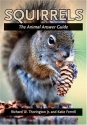 Squirrels: The Animal Answer Guide (The Animal Answer Guides: Q&A for the Curious Naturalist)