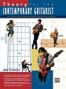 Theory for the Contemporary Guitarist: The Ultimate Guide to Music for Blues, Rock, and Jazz Guitarists