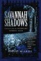 Savannah Shadows: Tales from the Midnight Zombie Tour