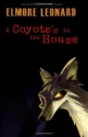 A Coyote's in the House (Leonard, Elmore)