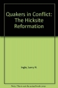 Quakers in Conflict: The Hicksite Reformation