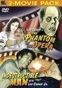 The Phantom of the Opera / Indestructible Man