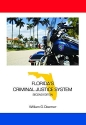 Florida's Criminal Justice System, Second Edition (State-specific Criminal Justice)