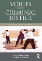 Voices from Criminal Justice: Thinking and Reflecting on the System (Criminology and Justice Studies)