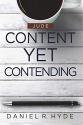 Content Yet Contending