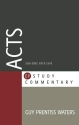 Acts (EP Study Commentaries) (Epsc Commentary)