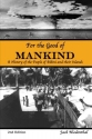 For the Good of Mankind: A History of the People of Bikini and their Islands (Second Edition)
