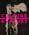 Culture and Values: A Survey of the Humanities (MindTap Course List)
