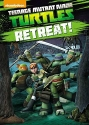 Teenage Mutant Ninja Turtles: Retreat!