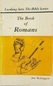 The book of Romans (Looking into the Bible series)