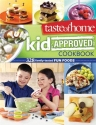 Taste of Home Kid-Approved Cookbook: 328 Family Tested Fun Foods