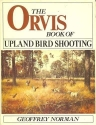 The Orvis Book of Upland Bird Shooting