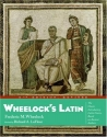 Wheelock's Latin: The Classic Introductory Latin Course, Based on Ancient Authors