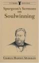 Spurgeon's Sermons on Soulwinning (C.H. Spurgeon Sermon Outline Series)