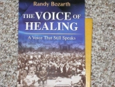 The Voice of Healing ... A Voice That Still Speaks