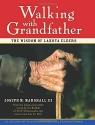 Walking with Grandfather: The Wisdom of Lakota Elders