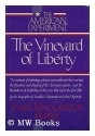 THE VINEYARD OF LIBERTY (American Experiment)