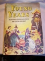 Young Years: Best Loved Stories and Poems for Little Children