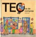 Teo Va De Compras/Teo Goes Shopping (Spanish Edition)