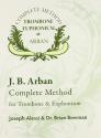 9175 - J. B. Arban Complete Method Trombone Euphonium