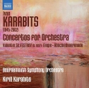 Karabits: Concertos for Orchestra, Nos 1-3