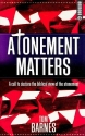 Atonement Matters: A Call to Declare the Biblical View of the Atonement (Emmaus)