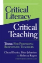Critical Literacy/Critical Teaching: Tools for Preparing Responsive Teachers (Language and Literacy Series)