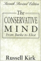 The Conservative Mind: From Burke to Eliot (7th Revised Edition)