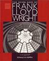 The Seven Ages of Frank Lloyd Wright: A New Appraisal