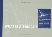 What Is a Bridge? The Making of Calatrava's Bridge in Seville
